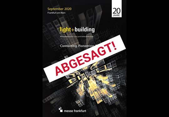 Light + Building 2020 abgesagt!